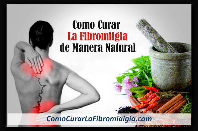 Como Curar La Fibromialgia