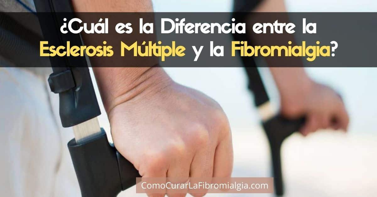 Cuál es la Diferencia entre la Esclerosis Múltiple y la Fibromialgia